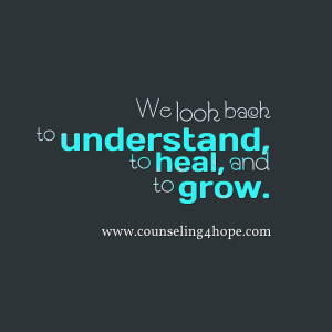 understand heal and grow